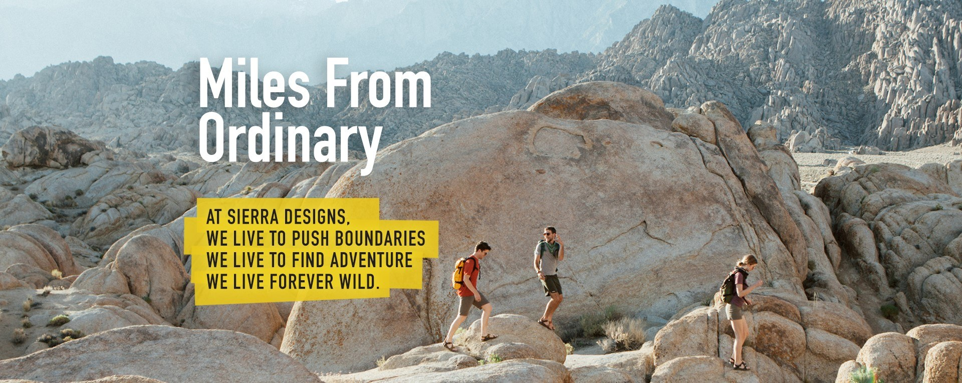 Sierra Designs: Miles From Ordinary