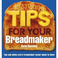 Book: Tips for Your Breadmaker (Paperback)