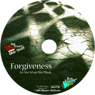 Forgiveness... It's Not What You Think - MP3-CD or MP3 Download