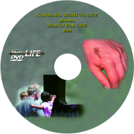 CRTL March for Life 2006 DVD