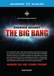 Evidence Against the Big Bang - Blu-ray, DVD or Download