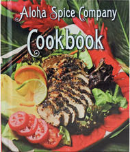 Aloha Spice Company Cookbook