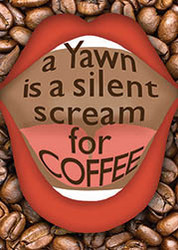Yawn Coffee Magnet