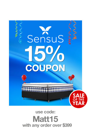 Sensus Mattress Sale. Use Code: MATT15 with any order over $399