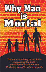 H29. Why Man Is Mortal