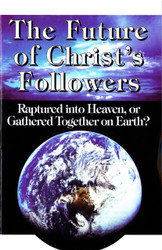 H35. The Future Of Christ's Followers