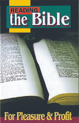 H47. Reading The Bible For Pleasure And Profit