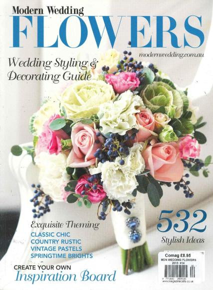 Modern Wedding Flowers Magazine Subscription Australia 1 Iss Yr