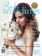 Real Weddings Magazine Subscription (Australia) - 1 iss/yr