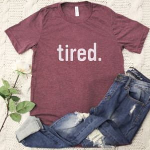 Tired Graphic Tee