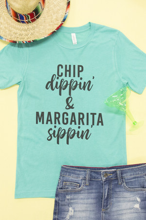 Chip Dippin' And Margarita Sippin' Graphic Tee