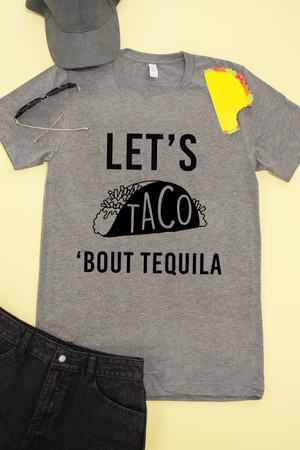 Let's Taco Bout Tequila Graphic Tee