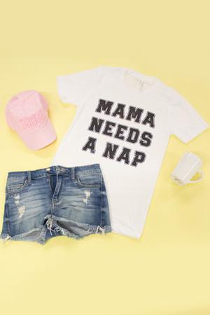 Mama Needs A Nap Graphic Tee