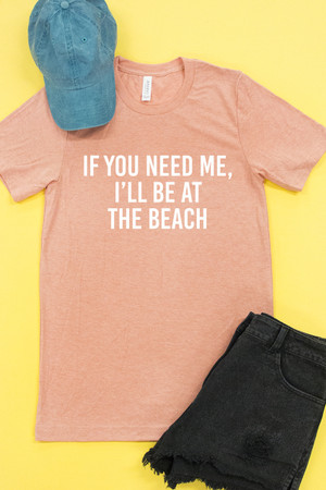 I'll Be At The Beach Graphic Tee