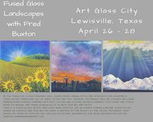 """Fused Glass Landscapes"""