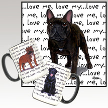 French Bulldog Love Me Mug