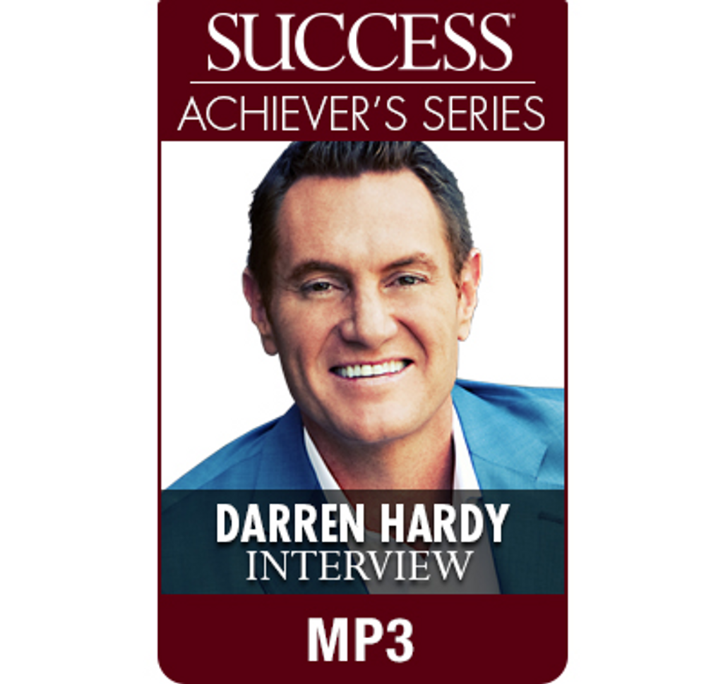 SUCCESS Achiever's Series MP3: Darren Hardy, Conquering Your Dreams Workshop