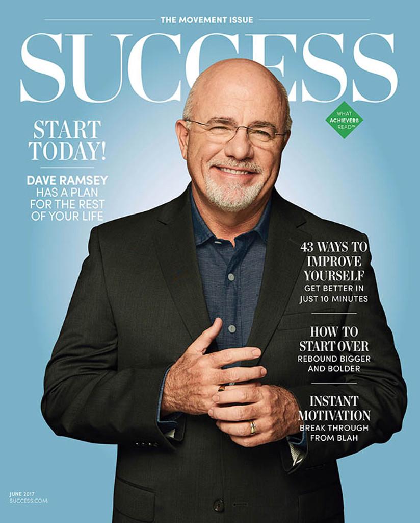 SUCCESS Magazine June 2017 - Dave Ramsey