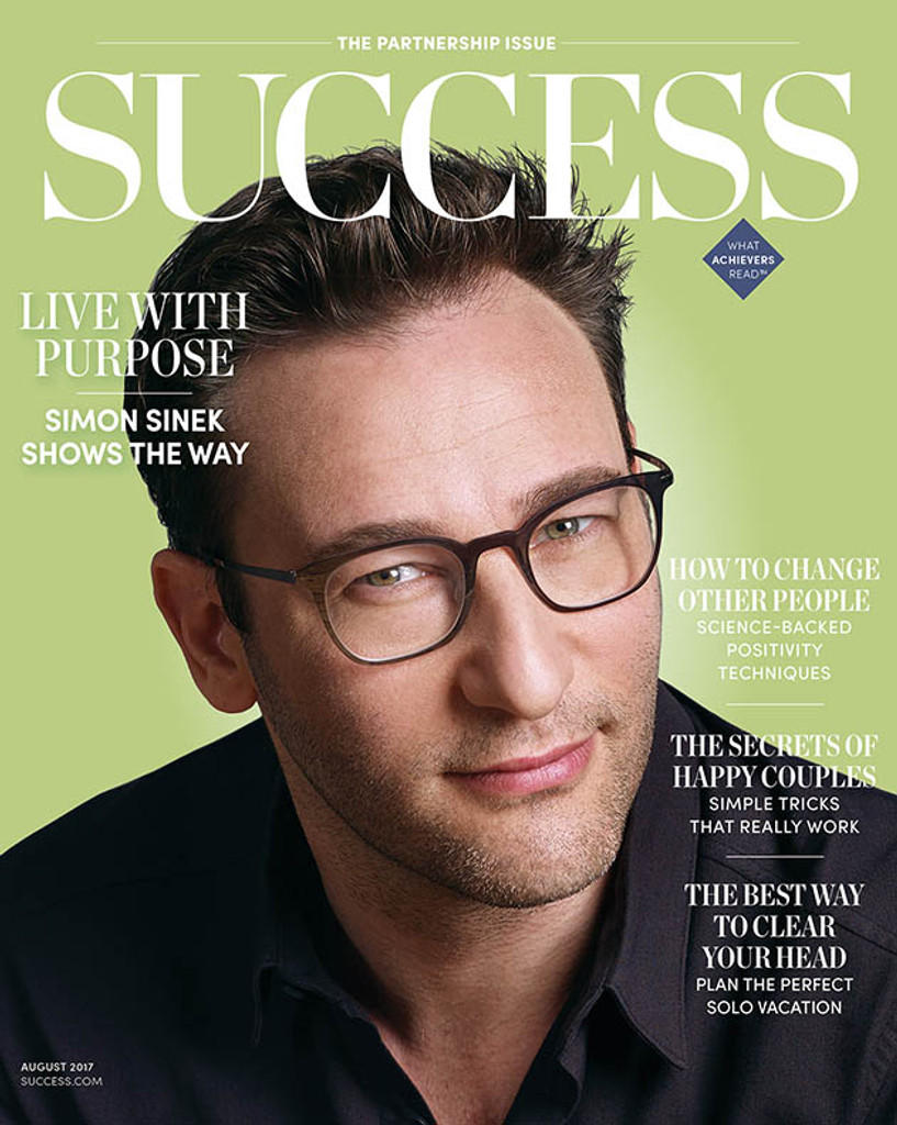SUCCESS Magazine August 2017- Simon Sinek