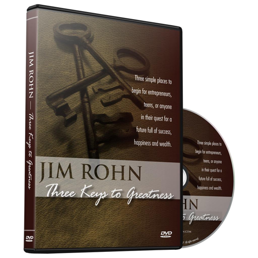 Jim Rohn – Three Keys to Greatness