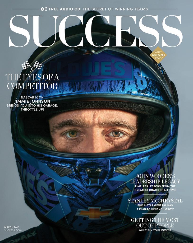 SUCCESS Magazine March 2016 - Jimmie Johnson