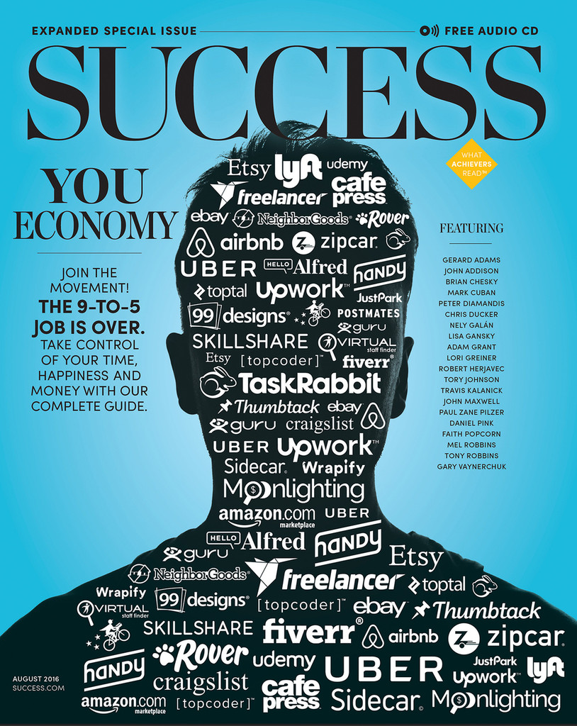 SUCCESS Magazine August 2016 - The YouEconomy