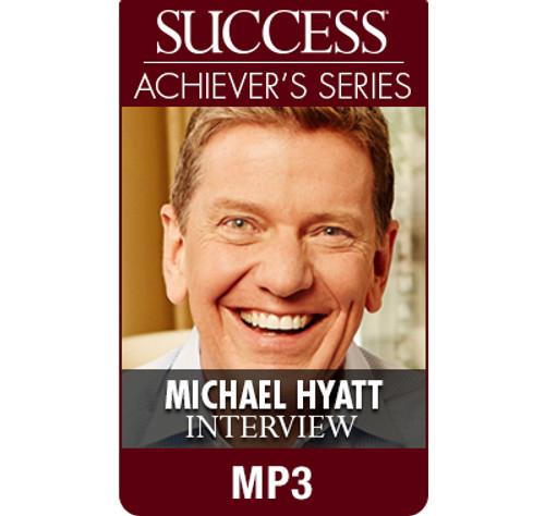 SUCCESS Achiever's Series MP3: Michael Hyatt