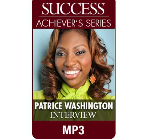 SUCCESS Achiever's Series MP3: Patrice Washington