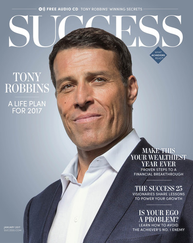 SUCCESS Magazine January 2017 - Tony Robbins