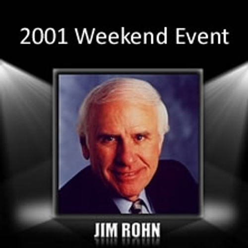 The Jim Rohn 2001 Excelling in the New Millennium Event MP3 Edition