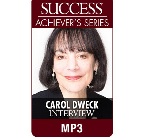 SUCCESS Achiever's Series MP3: Carol Dweck