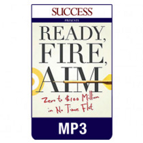 Ready, Fire, Aim MP3 audiobook by Michael Masterson