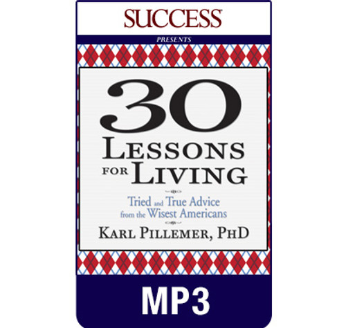 Thirty Lessons For Living MP3 audiobook by Karl Pillemer