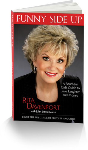 Funny Side Up: A Southern Girl's Guide to Love, Laughter, and Money by Rita Davenport