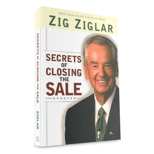 Secrets of Closing the Sale by Zig Ziglar