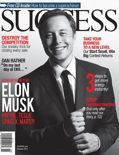 SUCCESS Magazine February 2013 - Elon Musk