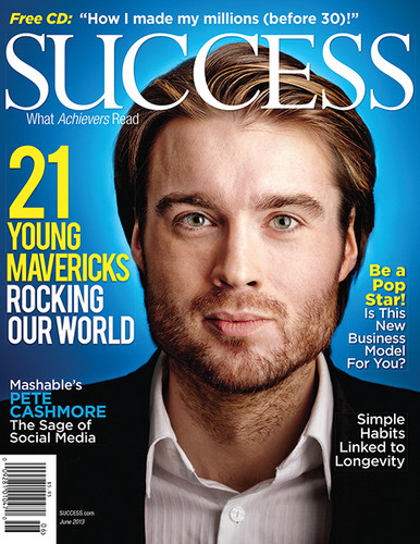 SUCCESS Magazine June 2013 - Pete Cashmore
