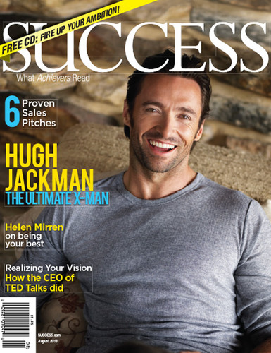 SUCCESS Magazine August 2013 - Hugh Jackman