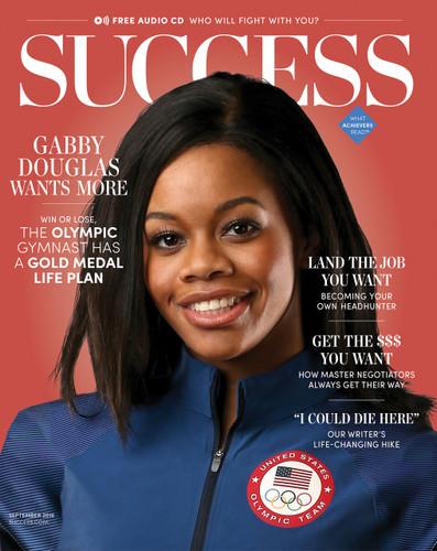 SUCCESS Magazine September 2016 - Gabby Douglas