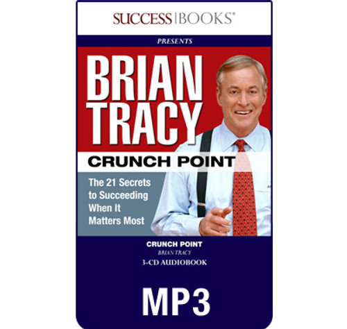 Crunch Point MP3 download audiobook by Brian Tracy