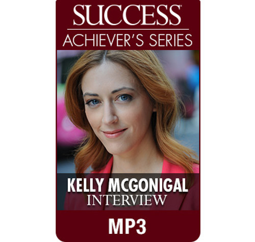 SUCCESS Achiever's Series MP3: Kelly McGonigal