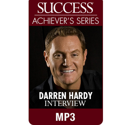 SUCCESS Achiever's Series MP3: Darren Hardy