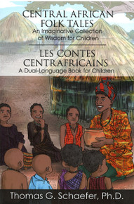 Central African Folk Tales: An Imaginative Collection of Wisdom for Children