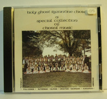 CD- Holy Ghost Byzantine Choir: A Special Collection of Choral Music