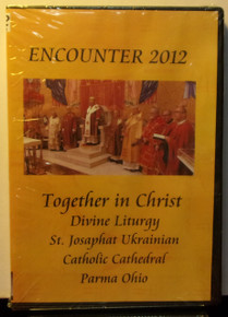 DVD- Encounter 2012:  Together in Christ
