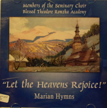 "CD- ""Let The Heavens Rejoice!"" Marian Hymns"