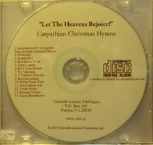"CD- ""Let The Heavens Rejoice!"" Carpathian Christmas Hymns"