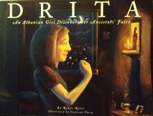 Drita: An Albanian Girl Discovers Her Ancestors' Faith by Renee Ritsi