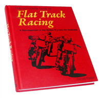 The Complete Book of Flat Track Racing - Autographed Copy!