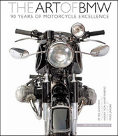 The Art of BMW 90 Years of Motorcycle Excellence Book